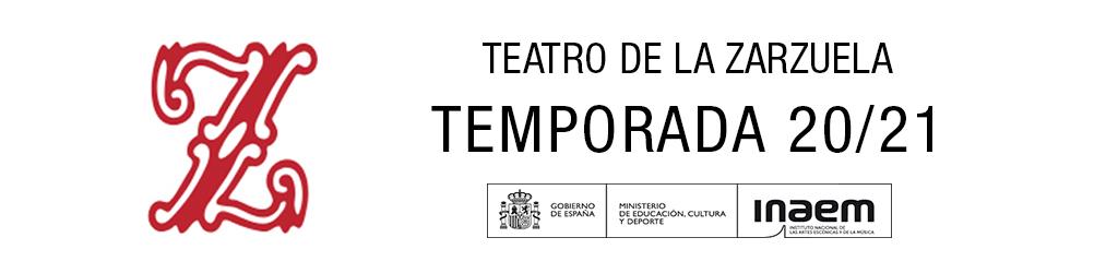 Teatro de la Zarzuela Temporada 20/21