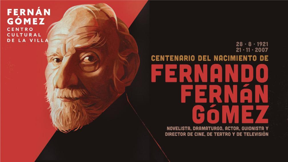 Masescena - Homenaje a Fernando Fernán Gómez en el centenario de su  nacimiento